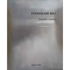 Stanisław Baj - Light and Water