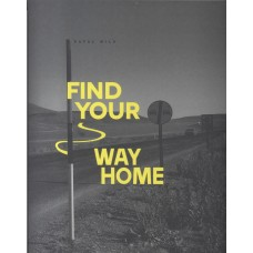 Rafał Wilk. Find your way home.