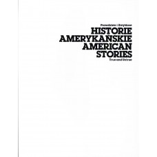 Jan Dziaczkowski. True and Untrue American Stories