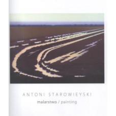 Antoni Starowieyski. Malarstwo